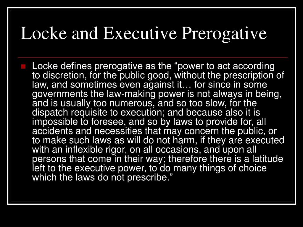 Locke and Executive Prerogative