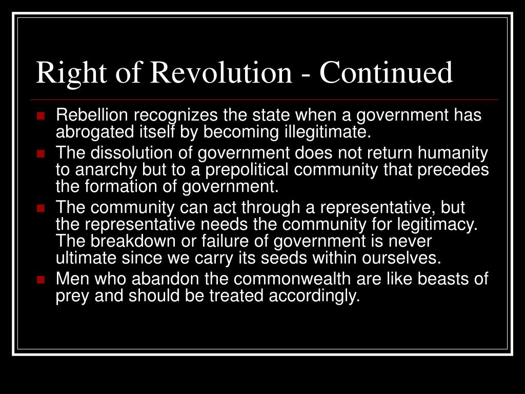 Right of Revolution - Continued