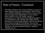 state of nature continued