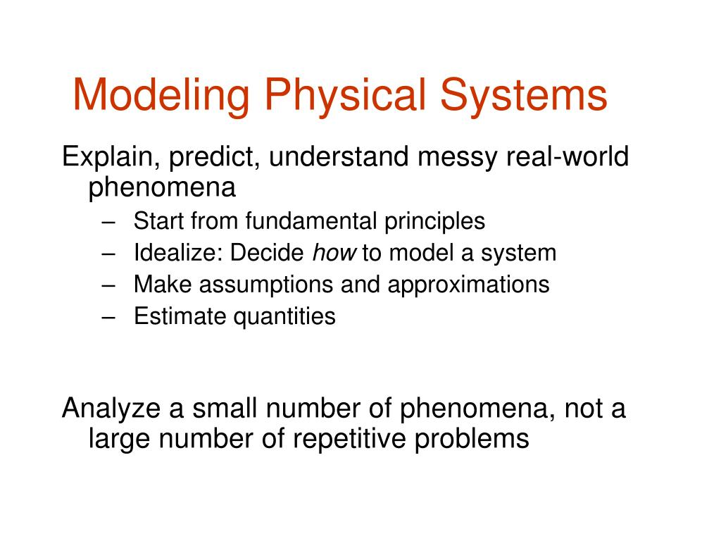 Modeling Physical Systems