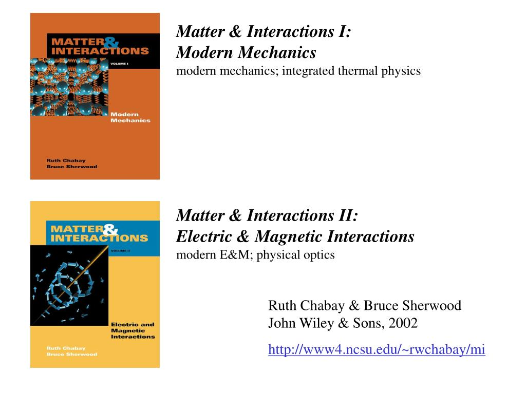 Matter & Interactions I: