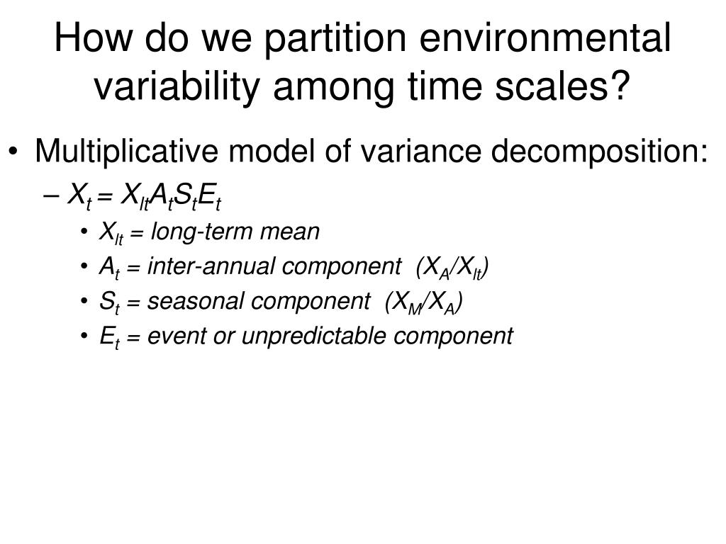How do we partition environmental variability among time scales?