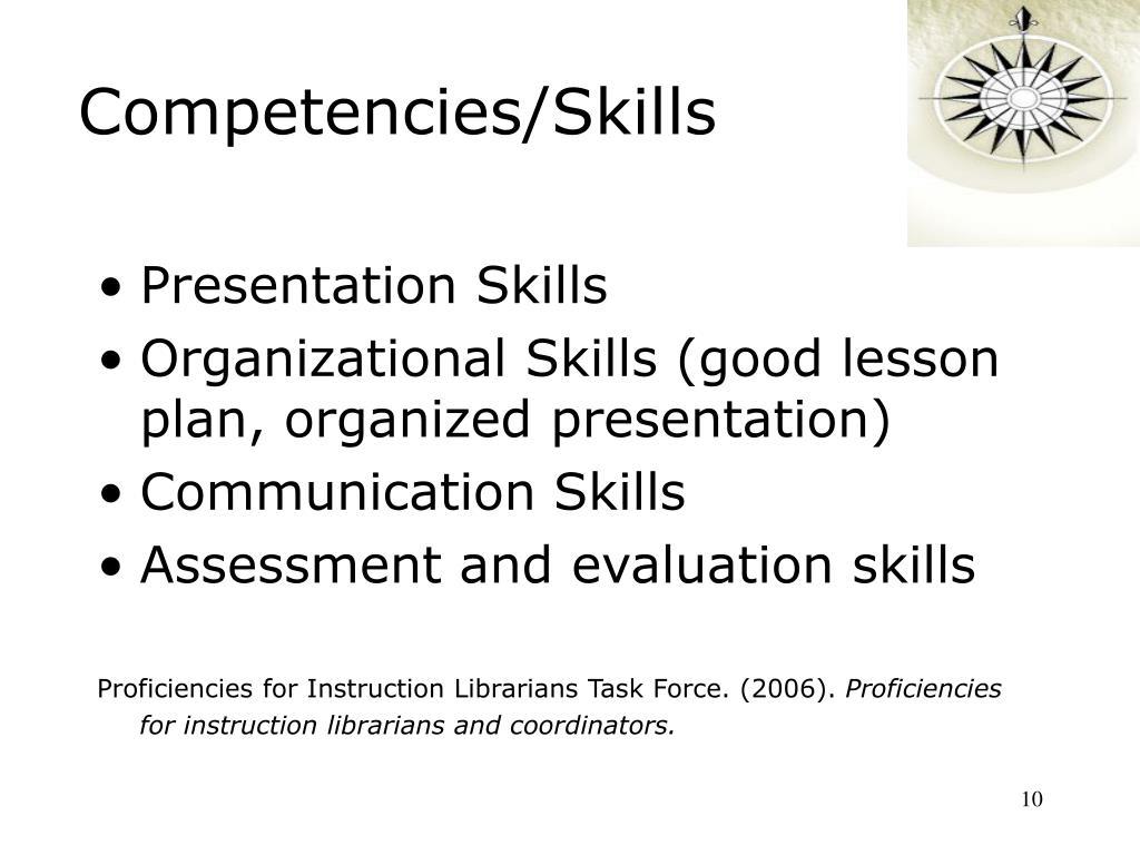 Competencies/Skills