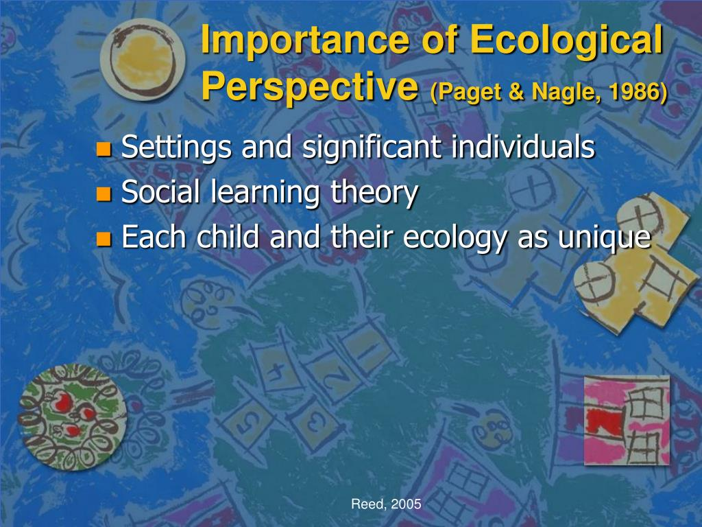 Importance of Ecological Perspective