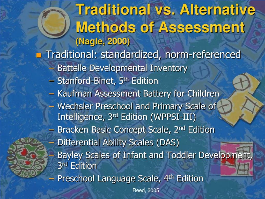 Traditional vs. Alternative Methods of Assessment