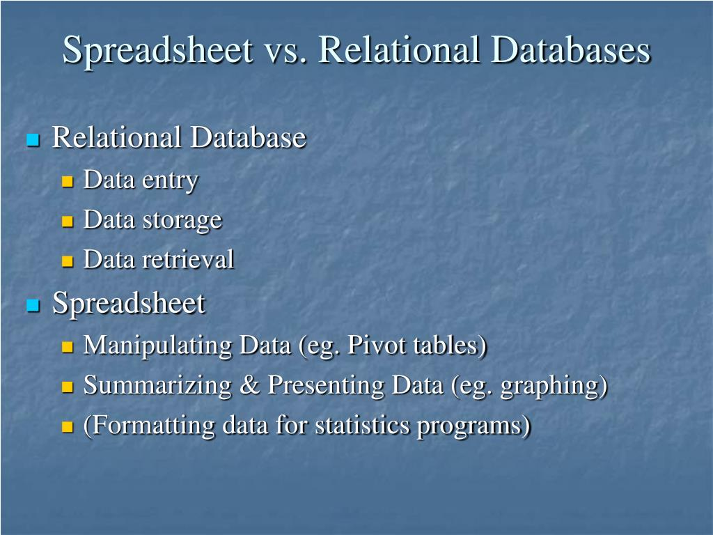 Spreadsheet vs. Relational Databases