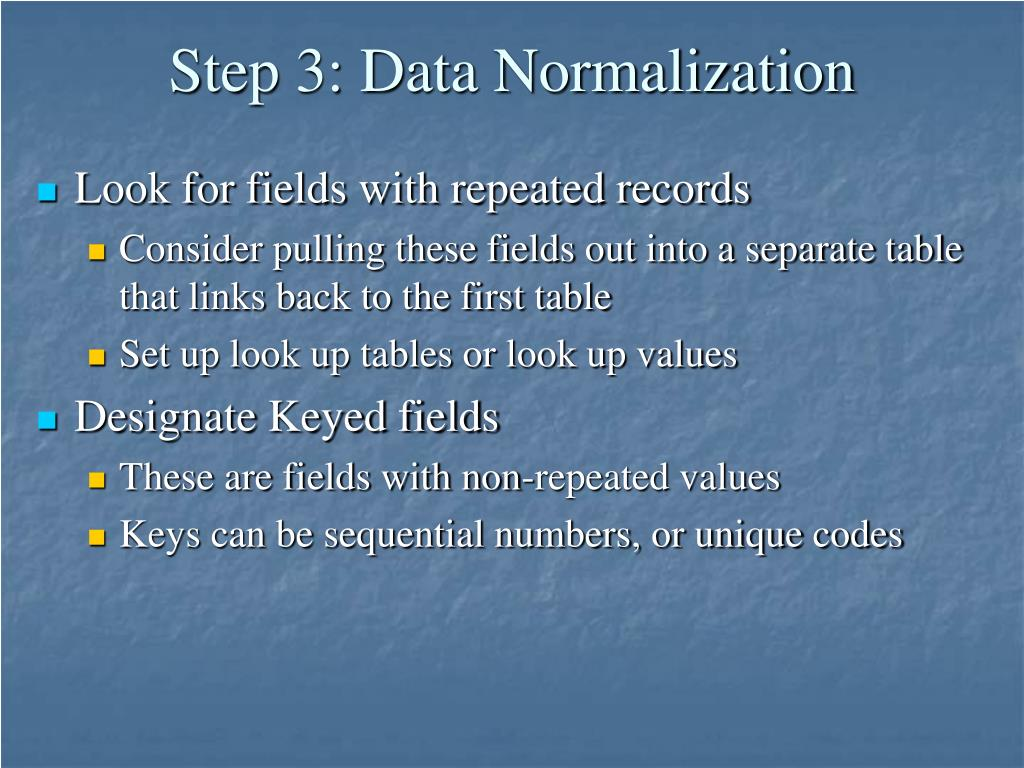 Step 3: Data Normalization