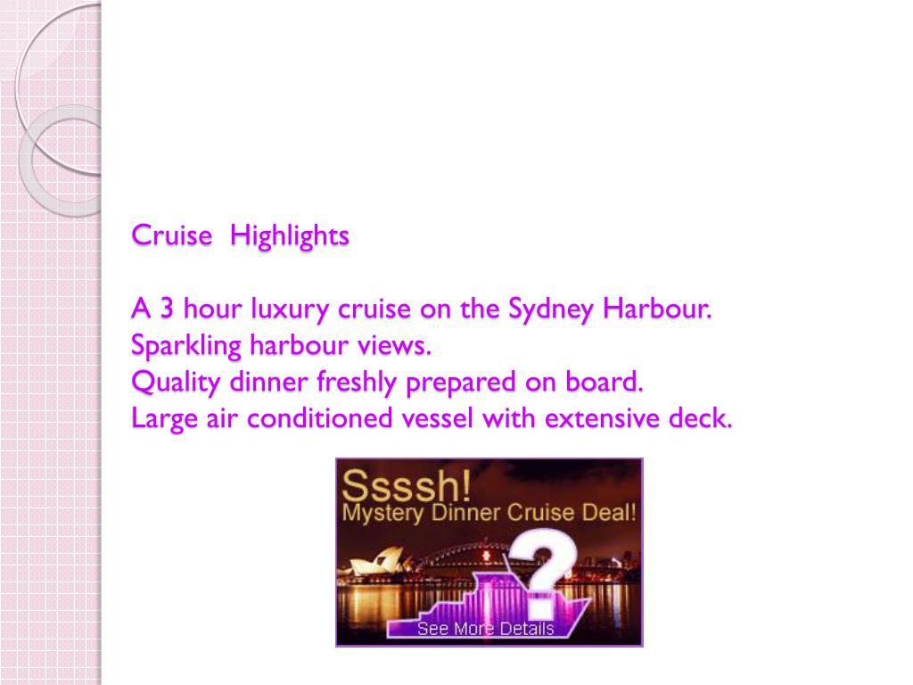 Cruise  Highlights