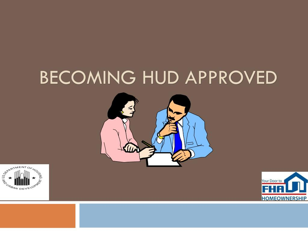 Becoming HUD Approved