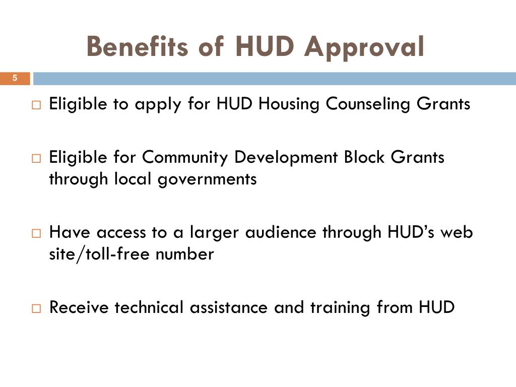 Benefits of HUD Approval