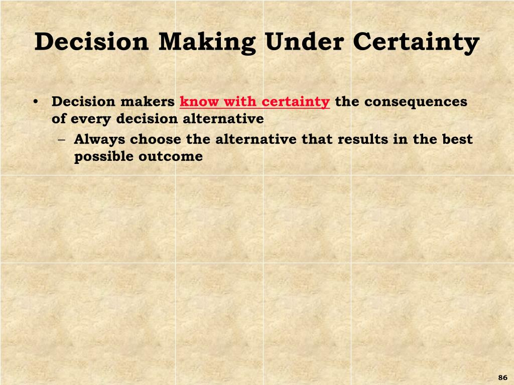 Decision Making Under Certainty