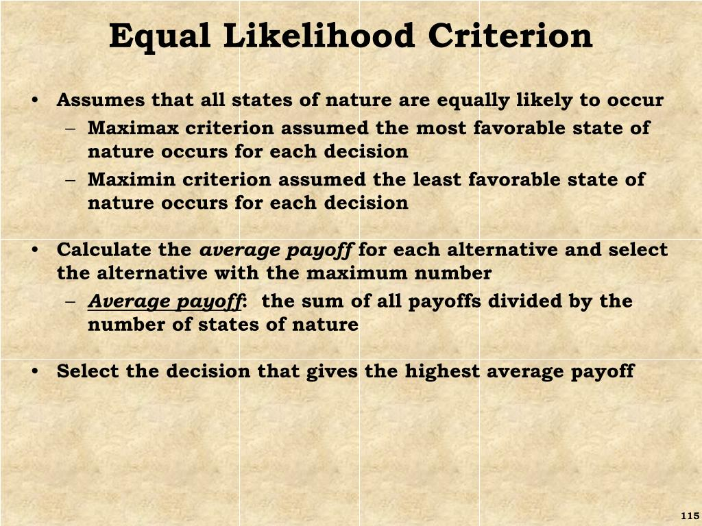Equal Likelihood Criterion