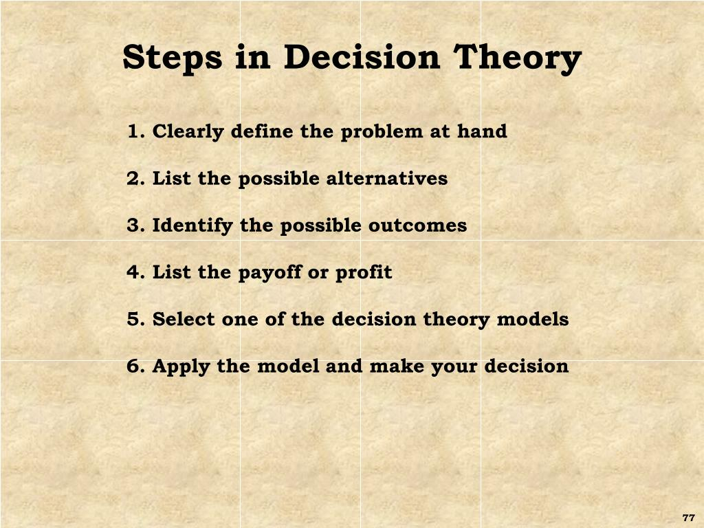 Steps in Decision Theory