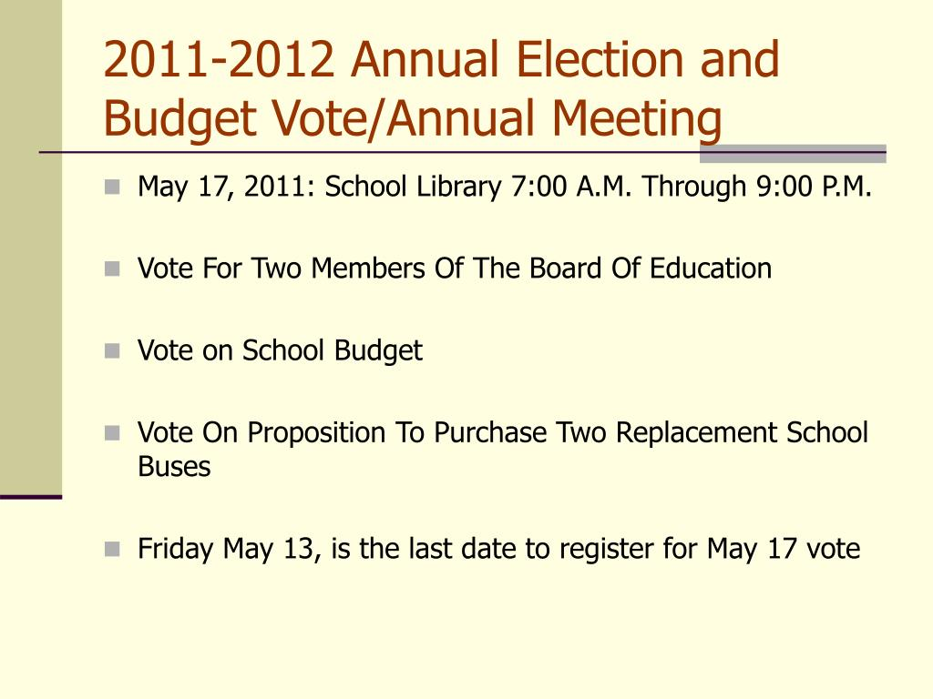 2011-2012 Annual Election and Budget Vote/Annual Meeting