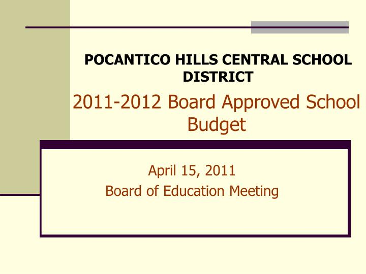 2011 2012 board approved school budget