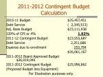 2011 2012 contingent budget calculation