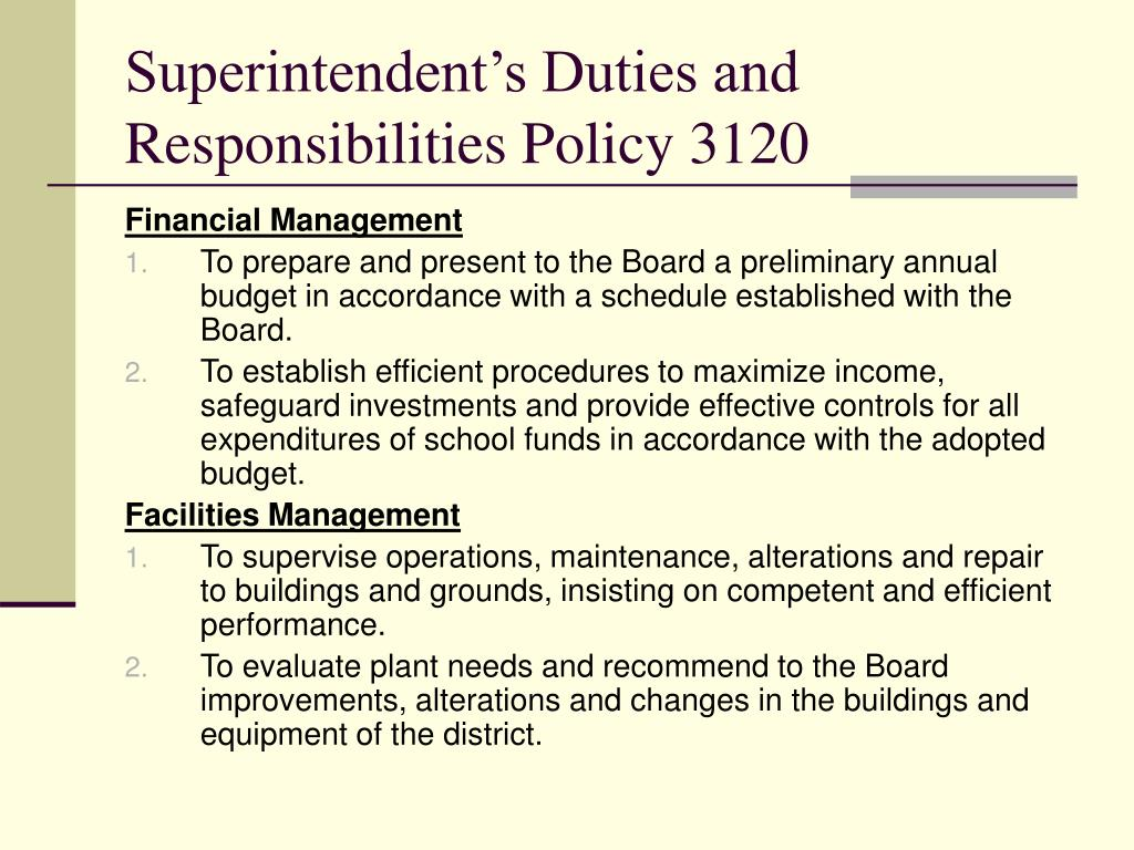 Superintendent's Duties and Responsibilities Policy 3120
