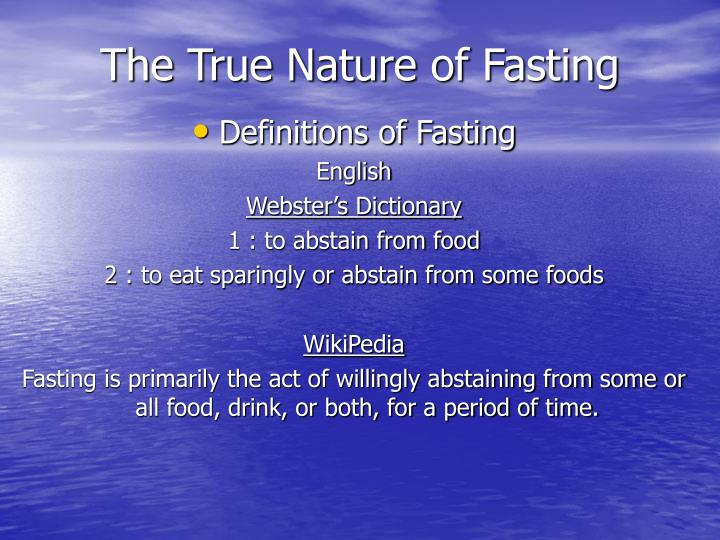 The true nature of fasting3