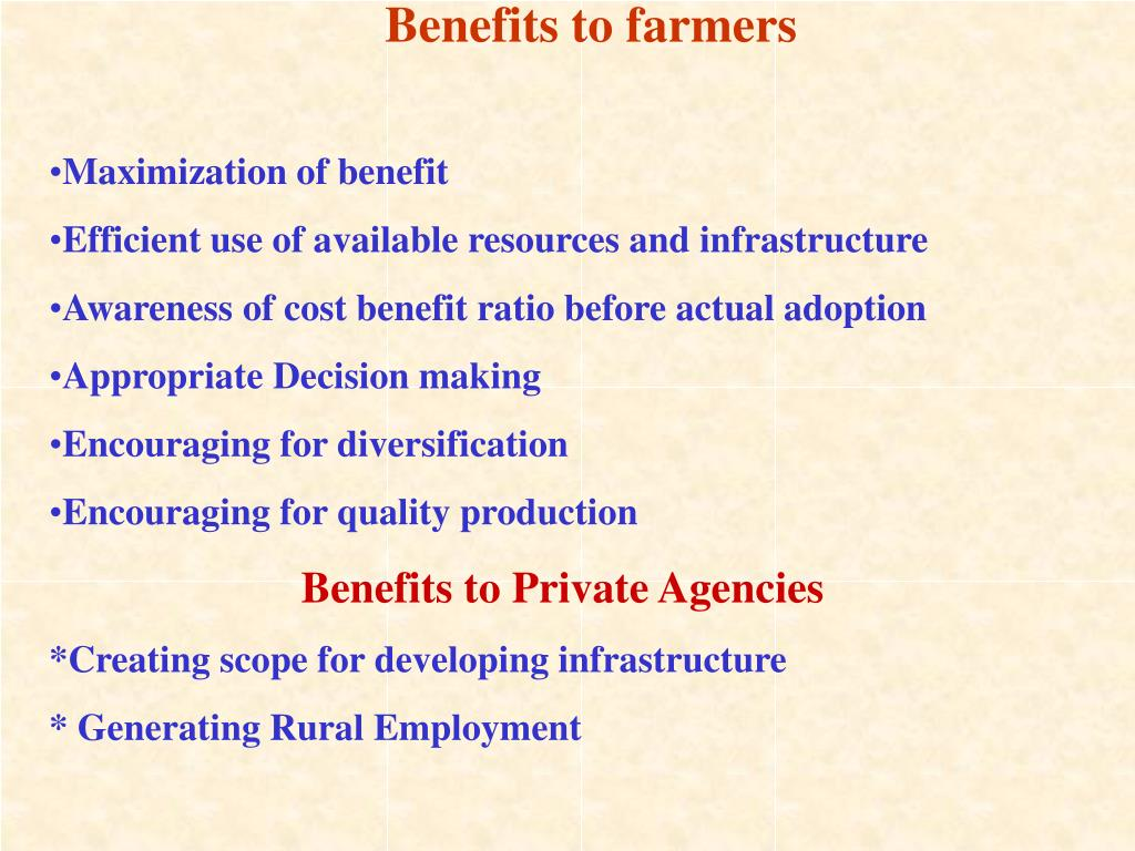 Benefits to farmers