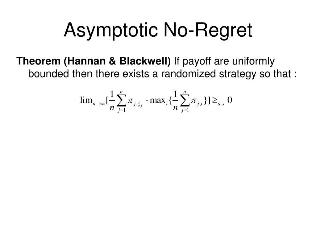 Asymptotic No-Regret