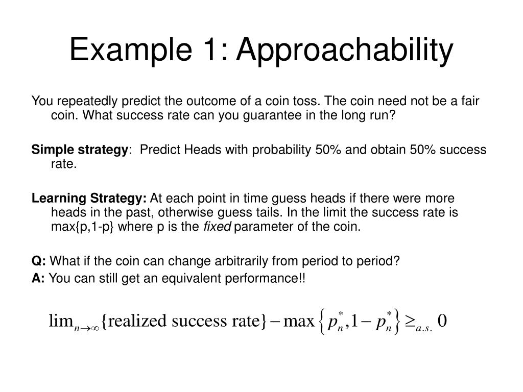 Example 1: Approachability