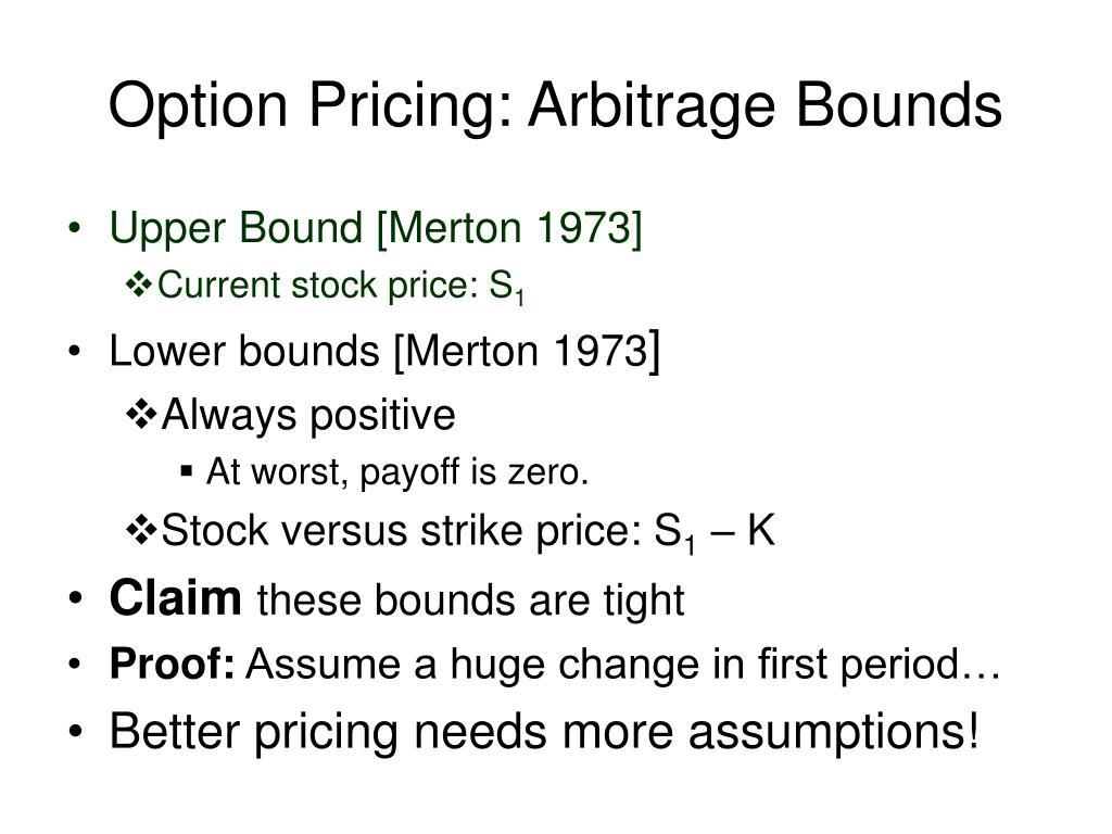 Option Pricing: Arbitrage Bounds