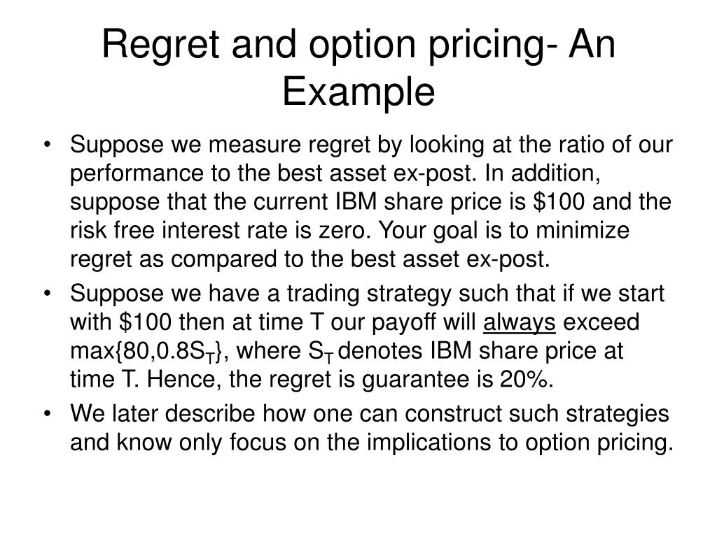 Regret and option pricing- An Example