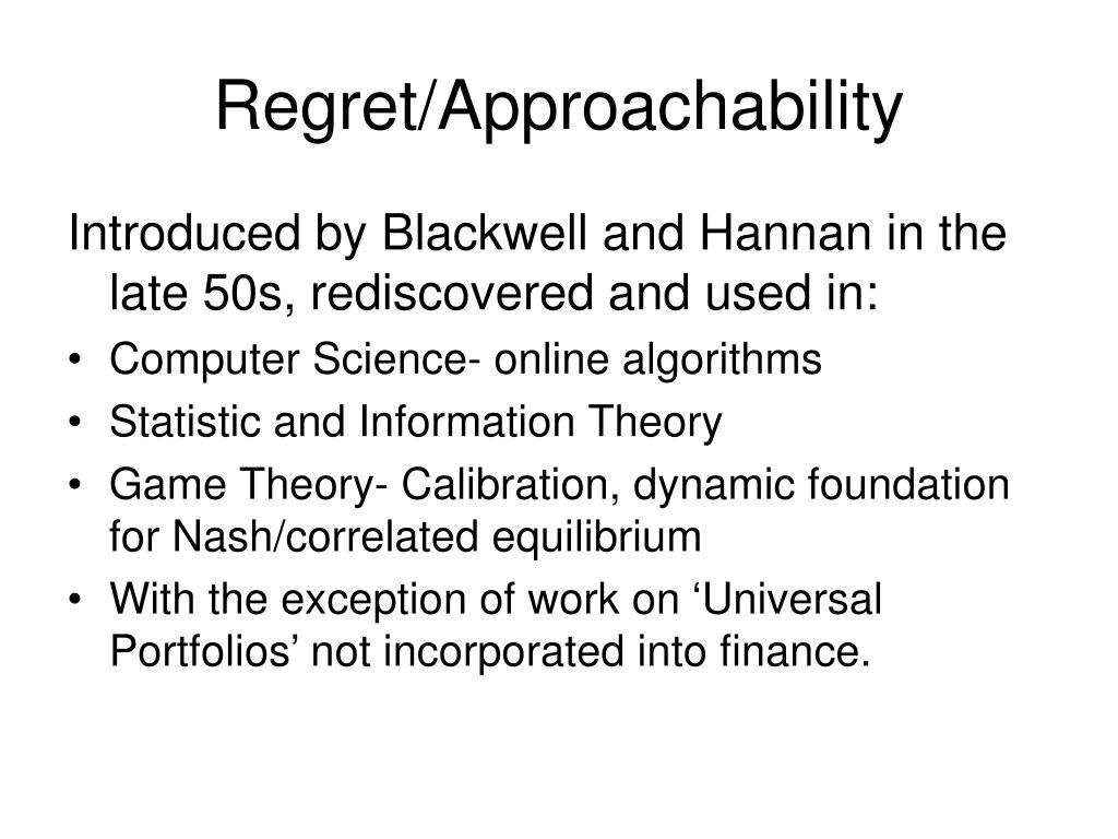 Regret/Approachability