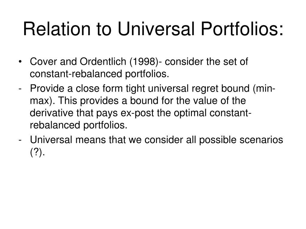Relation to Universal Portfolios: