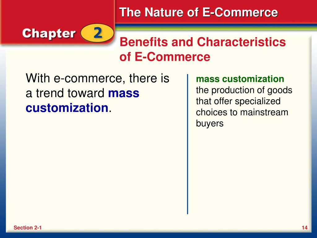 Benefits and Characteristics of E-Commerce