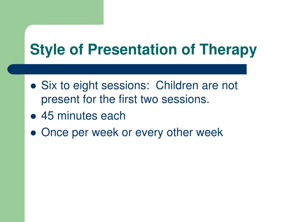 Style of Presentation of Therapy
