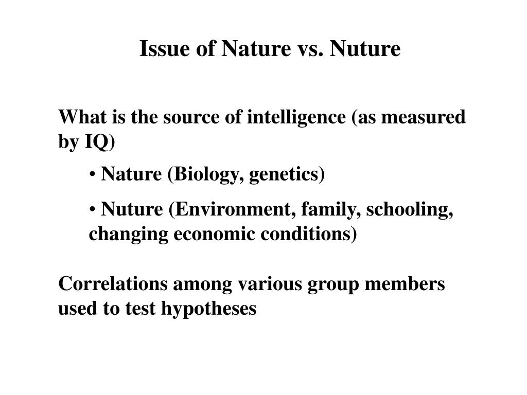 Issue of Nature vs. Nuture