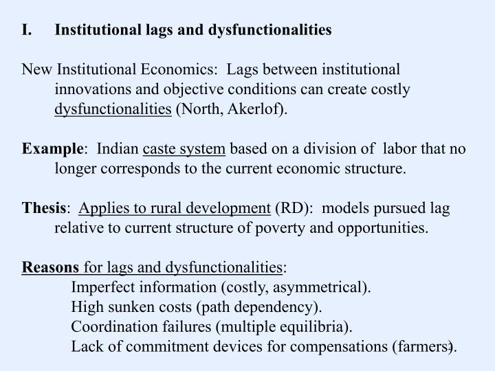 Institutional lags and dysfunctionalities