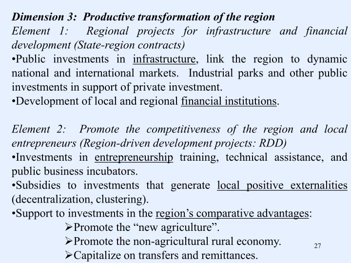 Dimension 3:  Productive transformation of the region