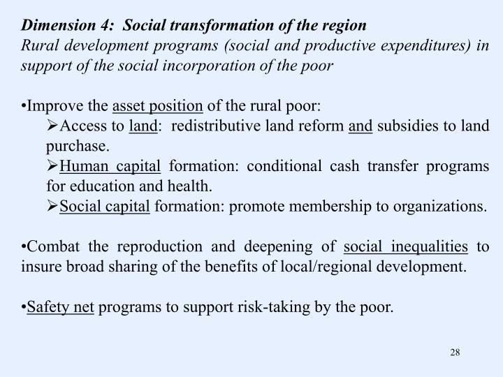 Dimension 4:  Social transformation of the region