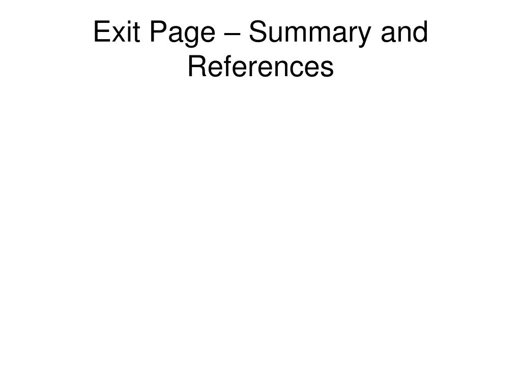 Exit Page – Summary and References