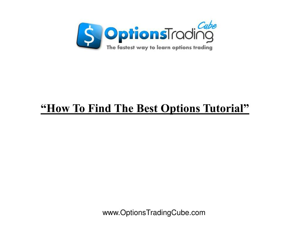 """How To Find The Best Options Tutorial"""