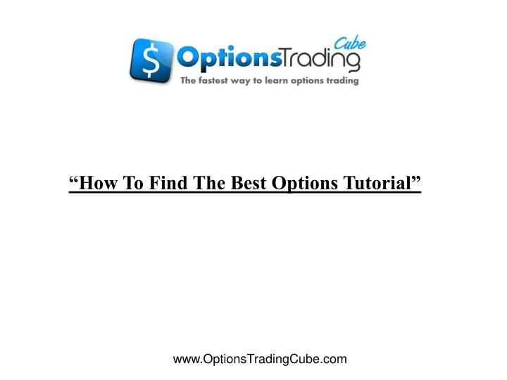 How to find the best options tutorial