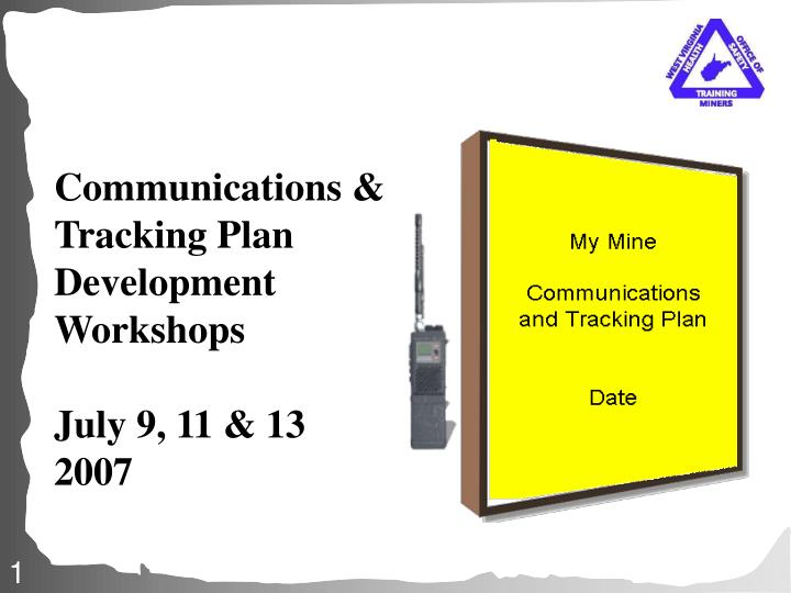 Communications & Tracking Plan