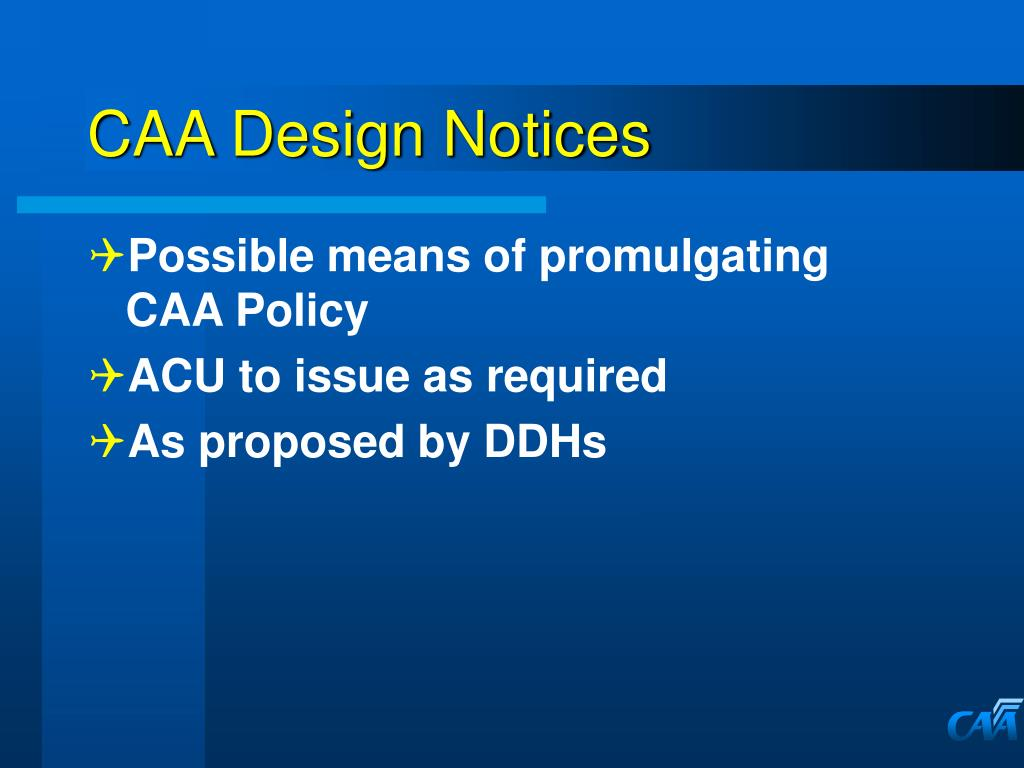 CAA Design Notices