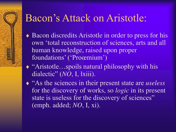 Bacon's Attack on Aristotle: