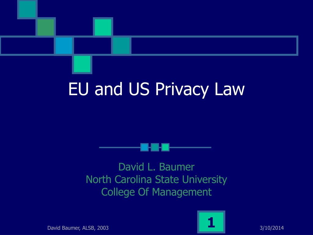 EU and US Privacy Law