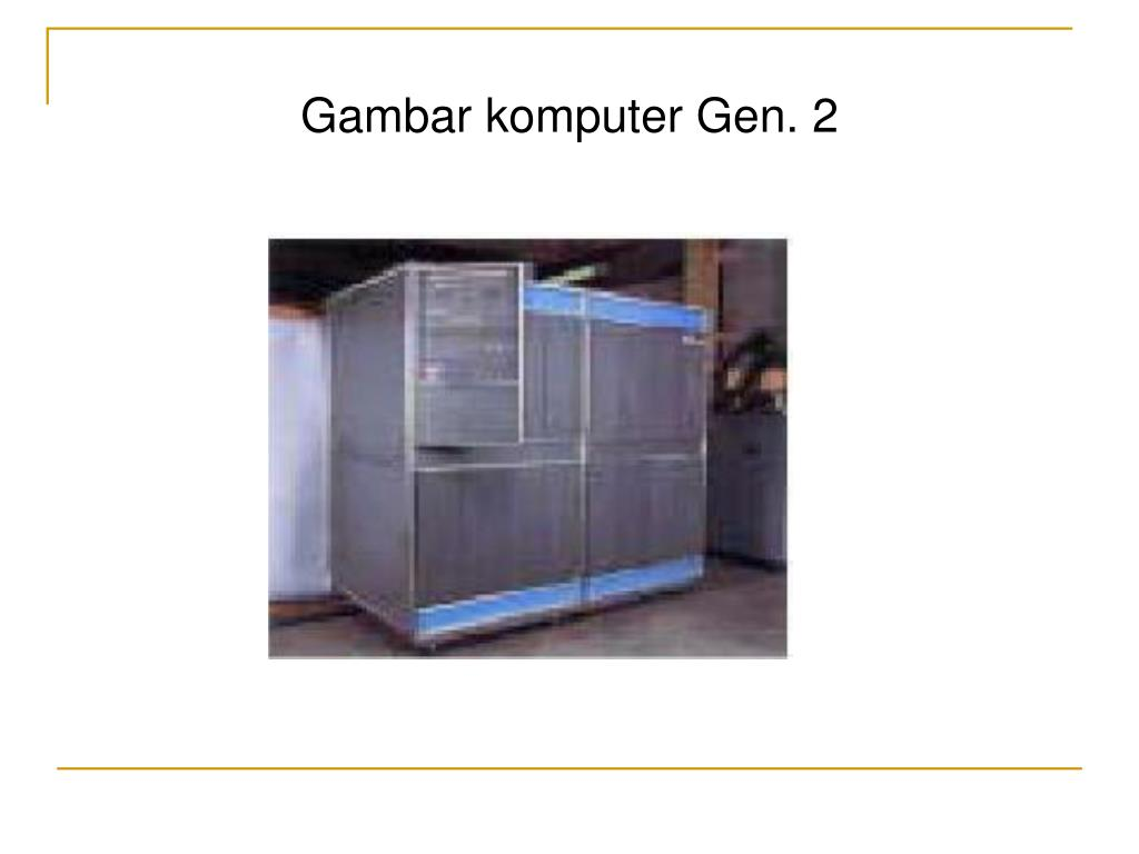 Gambar komputer Gen. 2