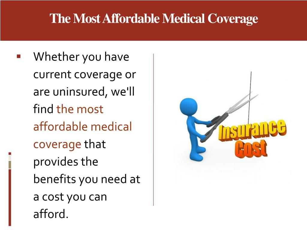 The Most Affordable Medical Coverage