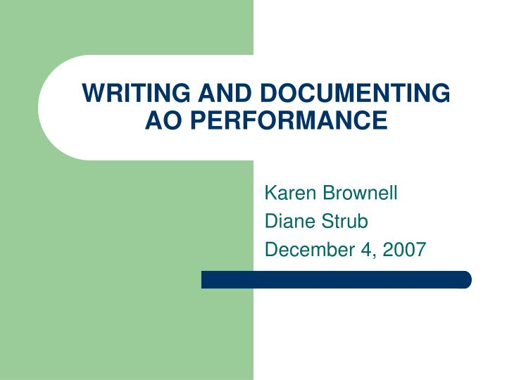 Writing and documenting ao performance