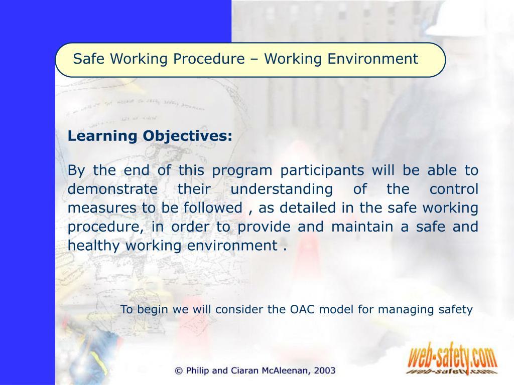 Safe Working Procedure – Working Environment