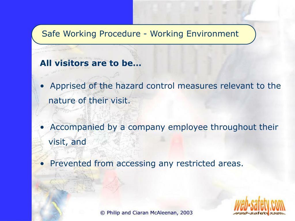 Safe Working Procedure - Working Environment