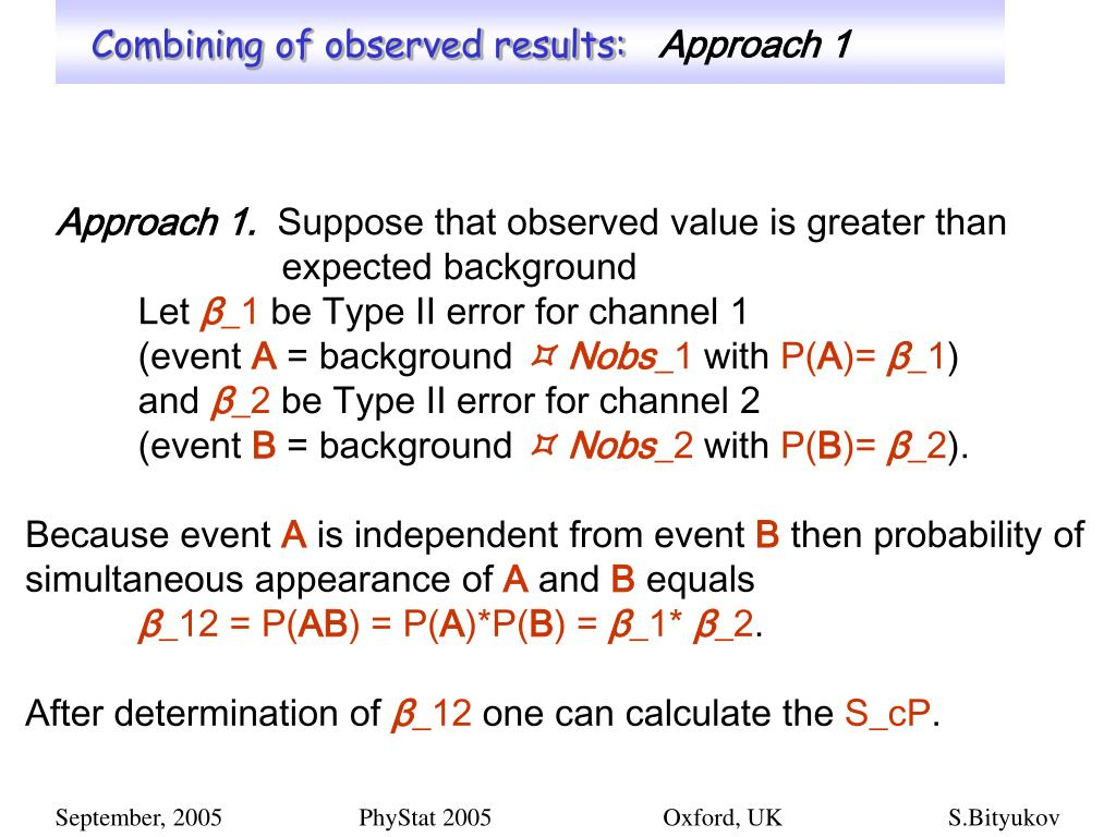 Combining of observed results: