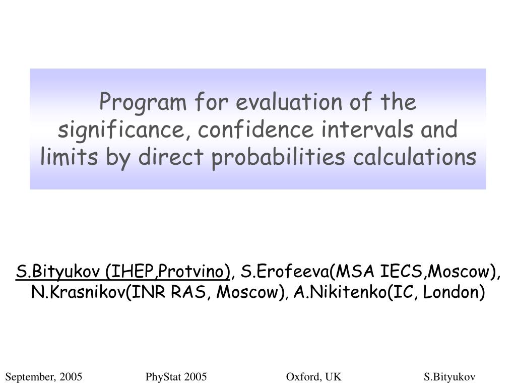 Program for evaluation of the significance, confidence intervals and limits by direct probabilities calculations