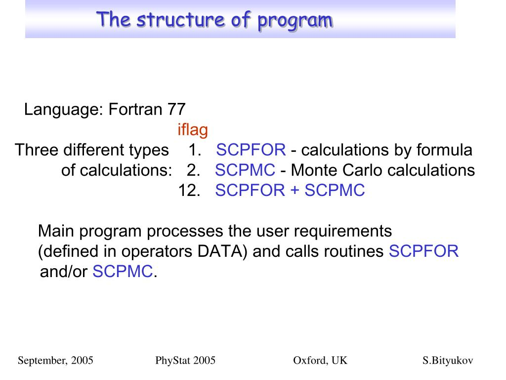 The structure of program